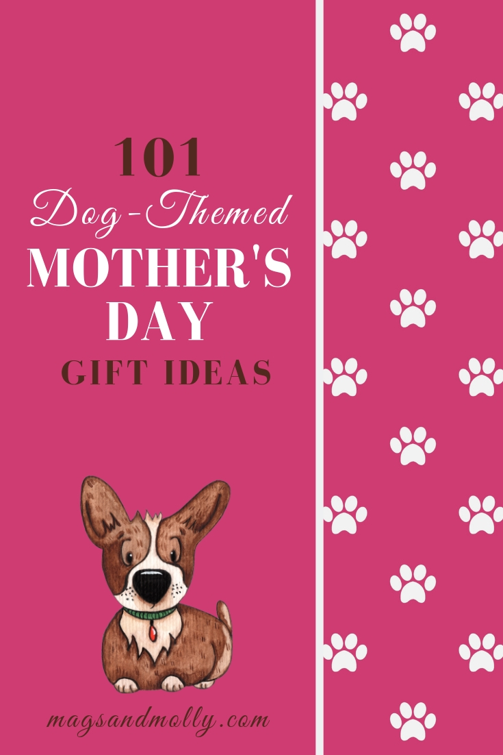 Dog-Lover Mothers Day Gift Ideas